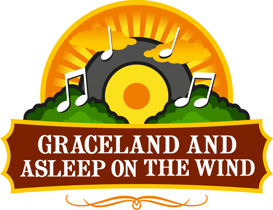 Graceland and Asleep on the Wind